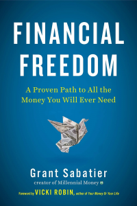 Financial Freedom - Grant Sabatier